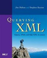 XQuery, XPath, and SQL/XML in Context | Jim Melton |