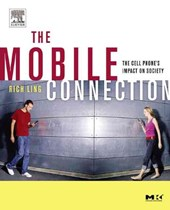 The Mobile Connection | Richard Seyler Ling |