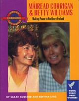 Mairead Corrigan and Betty Williams | Bettina Ling |