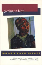 Coming to Birth | Marjorie Oludhe Macgoye |