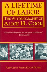 A Lifetime of Labor | Alice H. Cook |