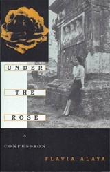Under the Rose | Flavia Alaya |