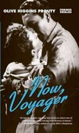 Now, Voyager | Olive Higgins Prouty |