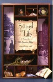 Fettered for Life