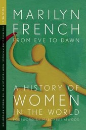From Eve to Dawn, a History of Women