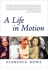 A Life in Motion | Florence Howe |