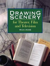 Drawing Scenery For Theater, Film And Television