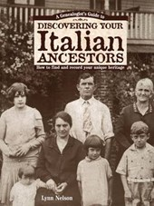 Genealogists Guide to Discovering Your Italian Ancestors