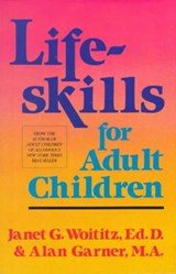 Lifeskills for Adult Children | Woititz, Janet Geringer ; Garner, Alan |