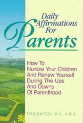 Daily Affirmations for Parents | Tian Dayton PH. D. |