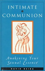 Intimate Communion | David Deida |