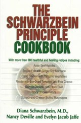 The Schwarzbein Principle Cookbook | Schwarzbein, Diana ; Deville, Nancy ; Jaffe, Evelyn Jacob |