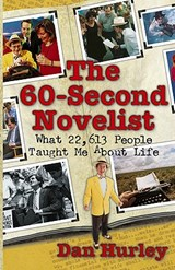 The 60-Second Novelist | Dan Hurley |