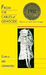 From the Cables of Genocide | Lorna Dee Cervantes |