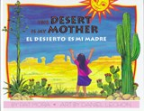 The Desert Is My Mother / El Desierto Es Mi Madre | Pat Mora |