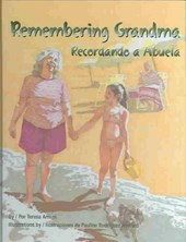 Remembering Grandma/Recordando a Abuela