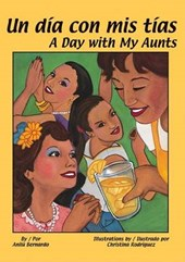 Un Dia Con Mis Tias/ a Day With My Aunts