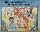 The Woodcutter's Gift/ El regalo del lenador