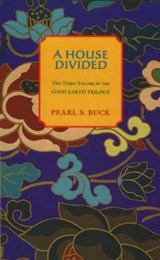 House Divided | Pearl S Buck |
