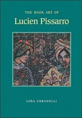 The Book Art of Lucien Pissarro | Lora Urbanelli |