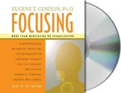 Focusing | Gendlin, Eugene T., Ph.D. |
