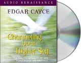 Channeling Your Higher Self | Edgar Cayce |