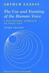 Use and Training of the Human Voice: A Bio-Dynamic Approach