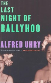 The Last Night of Ballyhoo | Alfred Uhry |