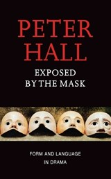 Exposed by the Mask | Peter Hall |