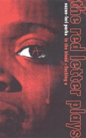 The Red Letter Plays | Parks, Suzan-Lori ; Hawthorne, Nathaniel |