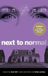Next to Normal | Brian Yorkey |