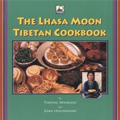 The Lhasa Moon Tibetan Cookbook