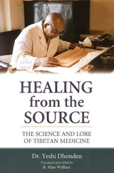 Healing from the Source | Yeshi Donden |