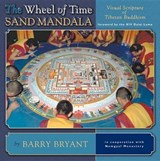 The Wheel of Time Sand Mandala | Barry Bryant |