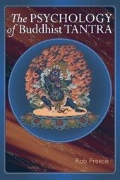 The Psychology of Buddhist Tantra | Rob Preece |