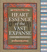 Heart Essence of the Vast Expanse | Anne Carolyn Klein |