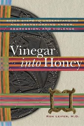 Vinegar Into Honey | Ron Leifer |