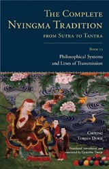 The Complete Nyingma Tradition from Sutra to Tantra, Book 13 | Choying Tobden Dorje |