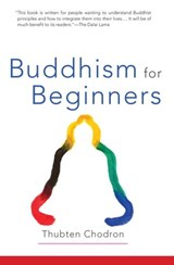 Buddhism for Beginners | Thubten Chodron |
