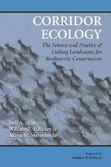 Corridor Ecology | Hilty, Jodi A. ; Lidicker, William Z., Jr. ; Merenlender, Adina M. |