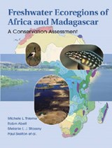 Freshwater Ecoregions of Africa and Madagascar | Michele L. Thieme |