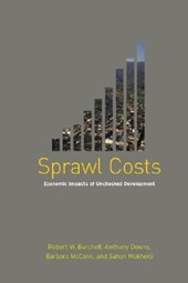 Sprawl Costs | Robert W. Burchell |