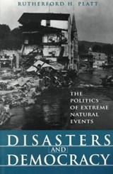Disasters and Democracy | Rutherford Platt |
