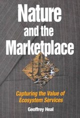 Nature and the Marketplace | Geoffrey M. Heal |