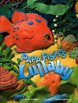 Papa Fish's Lullaby | Patricia Hubbell |