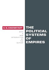 The Political Systems of Empires | Shmuel Noah Eisenstadt |