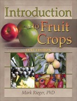 Introduction to Fruit Crops | Rieger, Mark, Ph.D. |