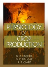 Physiology of Crop Production | N. K. Fageria |