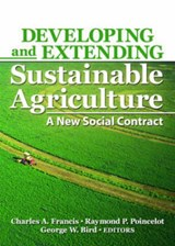 Developing And Extending Sustainable Agriculture | Francis, Charles A., Ph.D. |