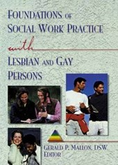 Foundations of Social Work Practice with Lesbian and Gay Per